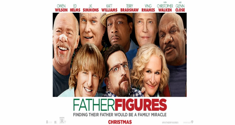 father figures, comedy, owen wilson, ed helms, glenn close, worst films, top ten, 2017, warner bros pictures