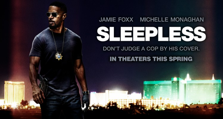sleepless, jamie foxx, drama, action, worst films, top ten, 2017, open road films